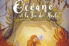 """""""Océane et la fée des houles"""" de Giorgia Casetti et Eric ele Berre"""