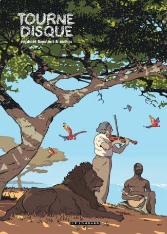 trilogie-africaine-zidrou-beuchot T2 Tourne disque