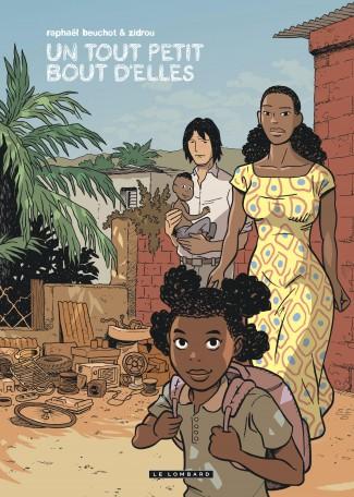 trilogie-africaine-zidrou-beuchot T3 Un tout petit bout d'elles